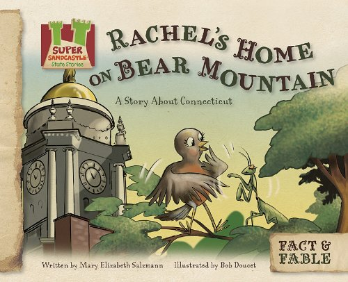 9781617146831: Rachel's Home on Bear Mountain: A Story about Connecticut (Fact & Fable: State Stories Set 3)