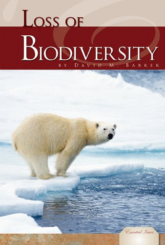 Loss of Biodiversity (Library Binding): David M. Barker