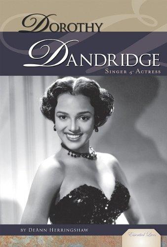 9781617147791: Dorothy Dandridge: Singer & Actress (Essential Lives Set 6)