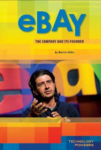 9781617148071: Ebay: Company and Its Founder (Technology Pioneers)