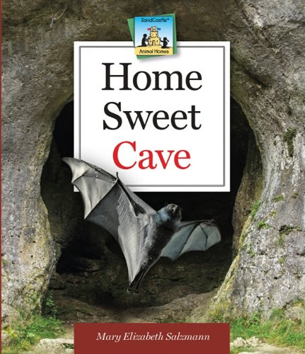9781617148163: Home Sweet Cave (Animal Homes)