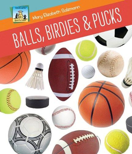 9781617148224: Balls, Birdies & Pucks (Sandcastle: Sports Gear)