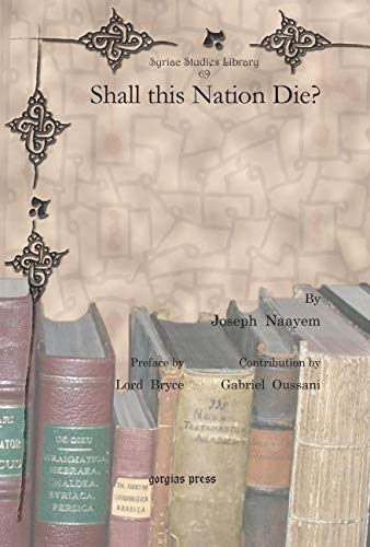 9781617190414: Shall This Nation Die? (Syriac Studies Library)
