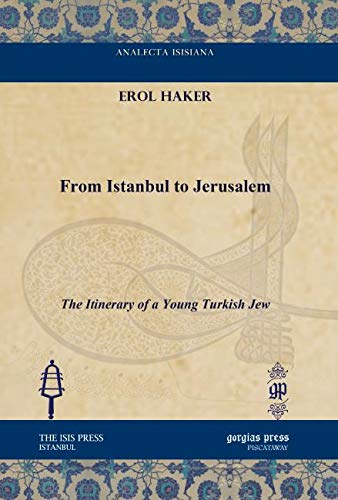 9781617190926: From Istanbul to Jerusalem (Analecta Isisiana: Ottoman and Turkish Studies)