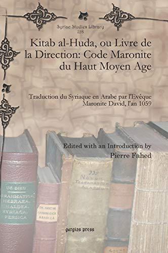 Kitab Al-Huda, Ou Livre de La Direction: Fahed, Pierre