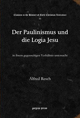 9781617196485: Der Paulinismus und die Logia Jesu