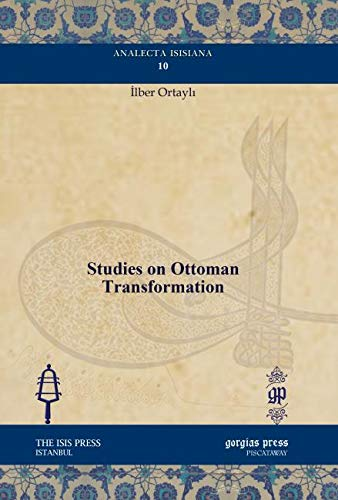 9781617199073: Studies on Ottoman Transformation