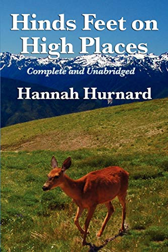 9781617200052: Hinds Feet on High Places Complete and Unabridged by Hannah Hurnard