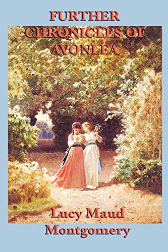 9781617200151: Further Chronicles of Avonlea