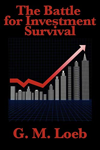 9781617200557: The Battle for Investment Survival