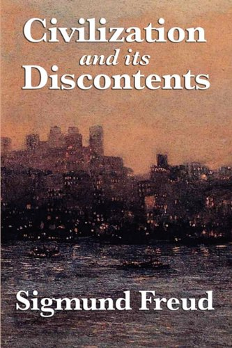 9781617200762: Civilization and its Discontents