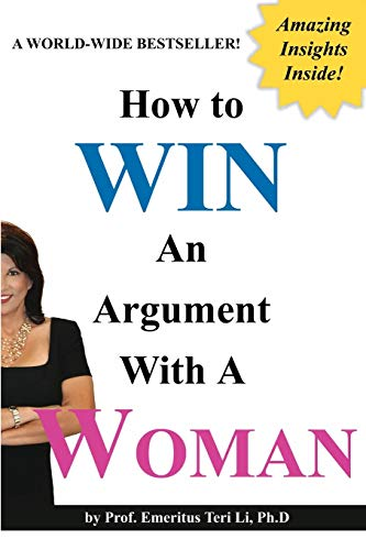 How to Win an Argument with a Woman Blank Inside: Terry Kepner