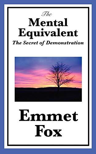 9781617201738: The Mental Equivalent: The Secret of Demonstration