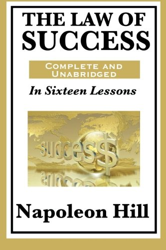 9781617201783: The Law of Success In Sixteen Lessons by Napoleon Hill