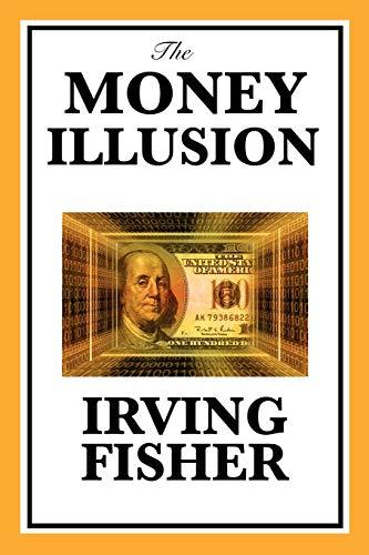 9781617201790: The Money Illusion