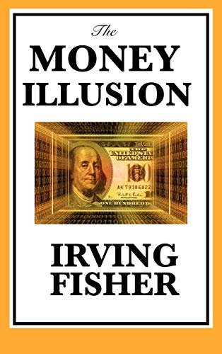 9781617201806: The Money Illusion