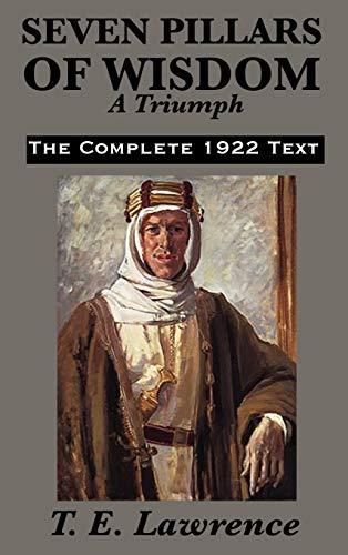 9781617201820: Seven Pillars of Wisdom: A Triumph