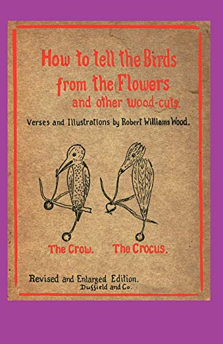 How to Tell the Birds from the: Robert Williams Wood