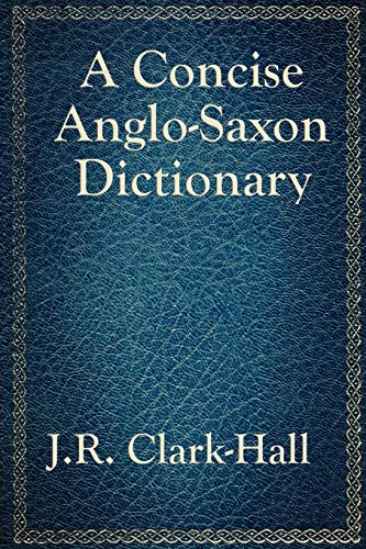 9781617201875: A Concise Anglo-Saxon Dictionary