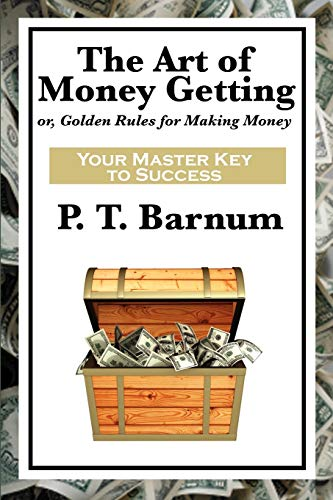 9781617201950: The Art of Money Getting