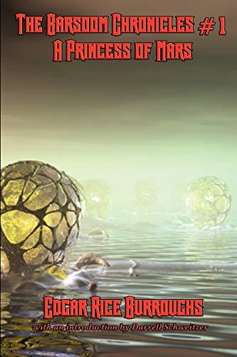 9781617202308: A Princess of Mars (The Barsoom Chronicles)