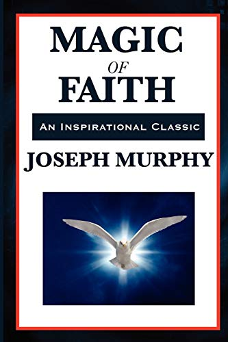 9781617202391: Magic of Faith