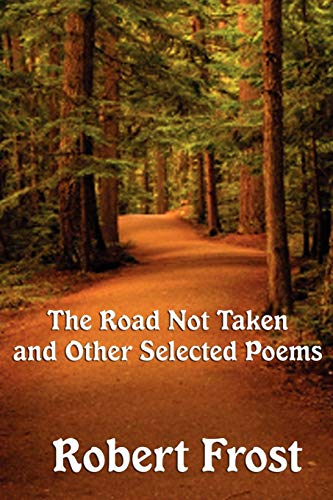 9781617202650: The Road Not Taken and other Selected Poems