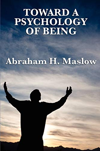 9781617202667: Toward a Psychology of Being