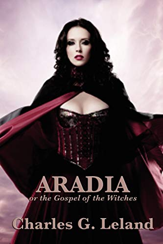 9781617202681: Aradia: or the Gospel of the Witches