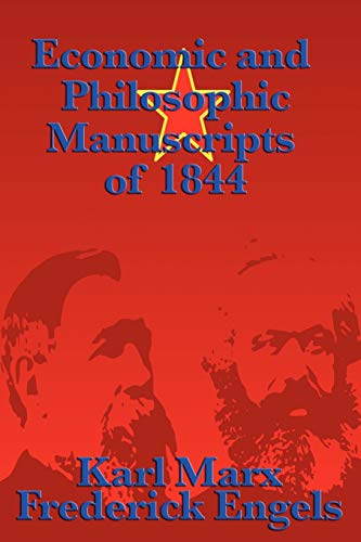 9781617202919: Economic and Philosophic Manuscripts of 1844