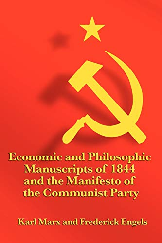 9781617202933: Economic and Philosophic Manuscripts of 1844 and the Manifesto of the Communist Party