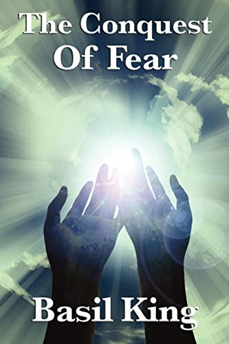 9781617202995: The Conquest Of Fear