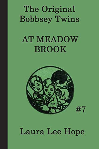 9781617203053: The Bobbsey Twins at Meadow Brook (The Original Bobbsey Twins) (Volume 7)