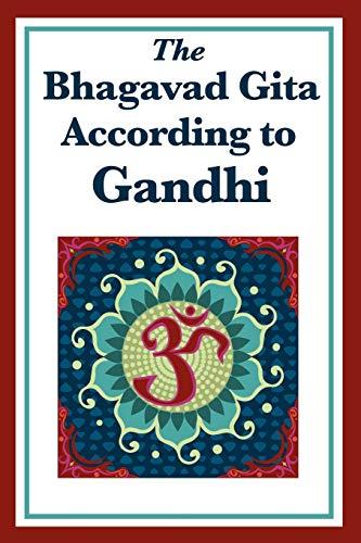 9781617203336: The Bhagavad Gita According to Gandhi