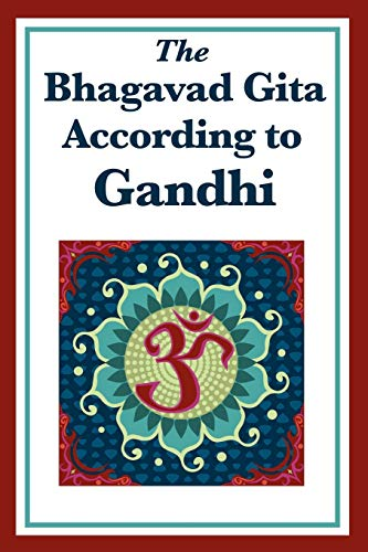 9781617203336: The Bhagavad Gita According to Gandhi