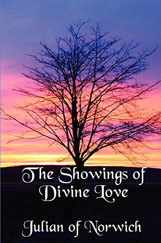 9781617203428: The Showings of Divine Love