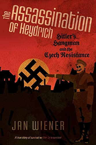 9781617203725: The Assassination of Heydrich: Hitler's Hangman and the Czech Resistance