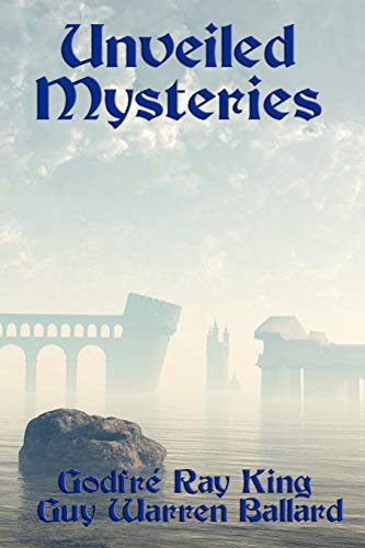 9781617204135: Unveiled Mysteries