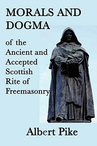 9781617204562: Morals and Dogma of the Ancient and Accepted Scottish Rite of Freemasonry