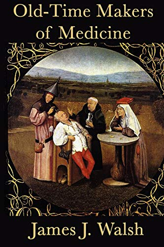 9781617204586: Old-Time Makers of Medicine