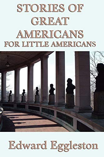 9781617204616: Stories of Great Americans For Little Americans