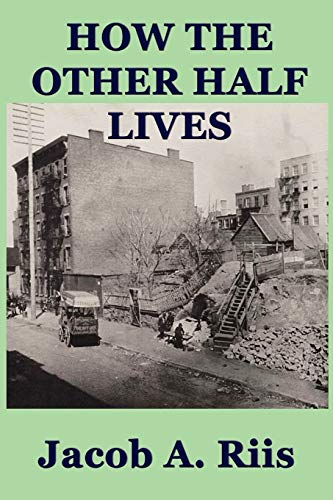 9781617204678: How the Other Half Lives