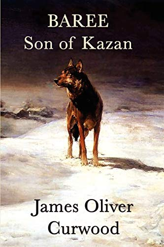 9781617204692: Baree, Son of Kazan