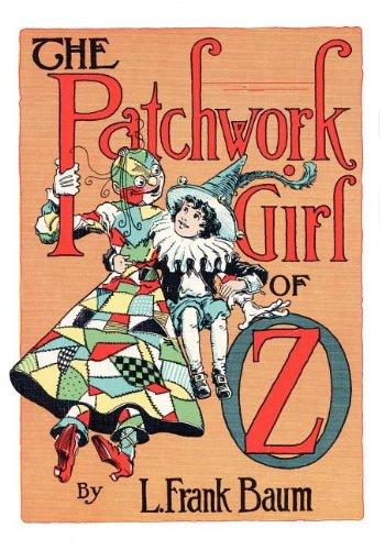 The Patchwork Girl of Oz: L. Frank Baum,