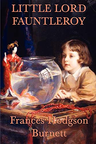 9781617205026: Little Lord Fauntleroy