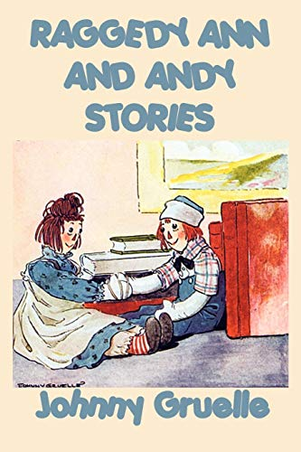 9781617205095: Raggedy Ann and Andy Stories