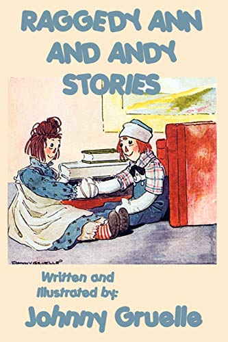 9781617205101: Raggedy Ann and Andy Stories - Illustrated