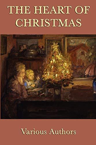 The Heart of Christmas: Wiggin, Kate Douglas,