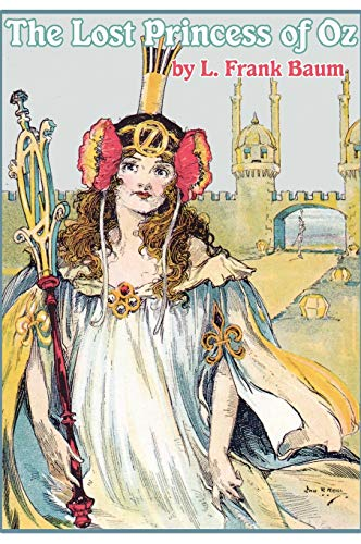 9781617205569: The Lost Princess of Oz