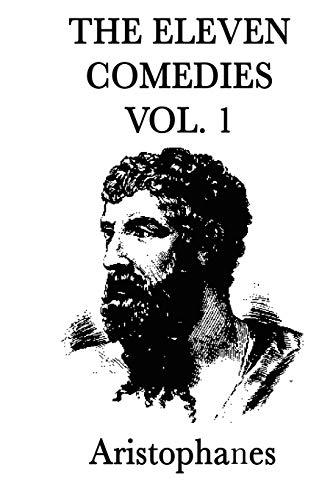 The Eleven Comedies -Vol. 2-: Aristophanes Aristophanes